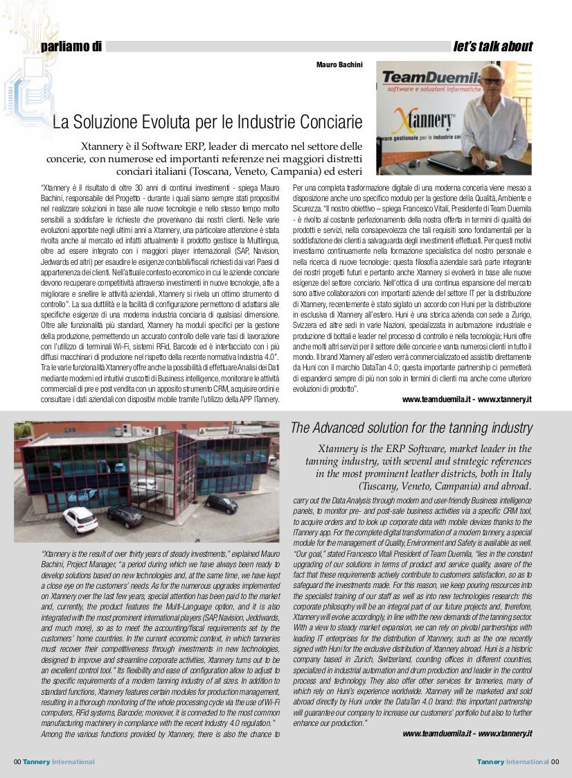 La Soluzione Evoluta per le Industrie Conciarie. Xtannery è il Software ERP, leader di mercato nel settore delle concerie, con numerose ed importanti referenze nei maggiori distretti conciari italiani (Toscana, Veneto, Campania) ed esteri. Intervista a Mauro Bachini e Francesco Vitali.
